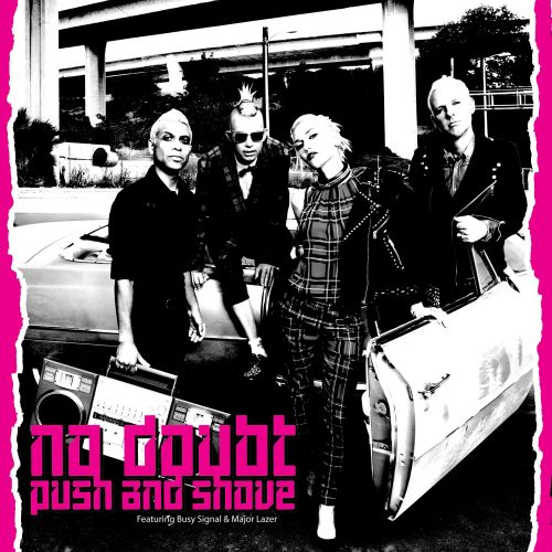 No Doubt Push - And Shove ft. Busy Signal & Major Lazer