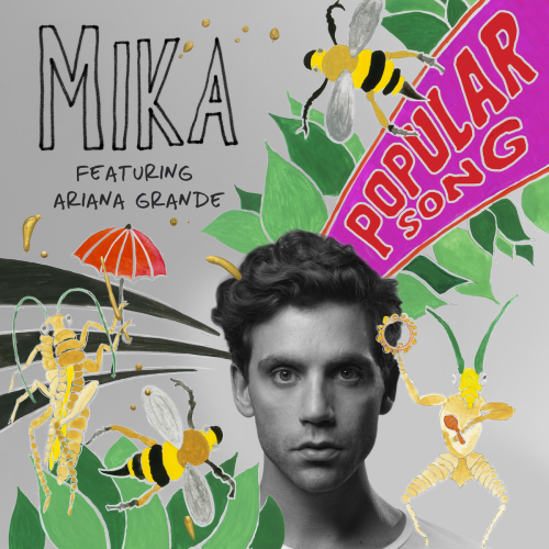Mika - Popular Song ft. Ariana Grande