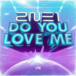 2NE1 - Do You Love Me?