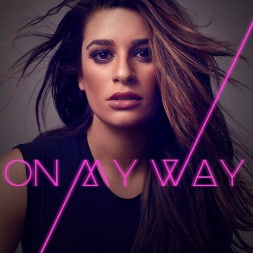 Lea Michelle - On My Way
