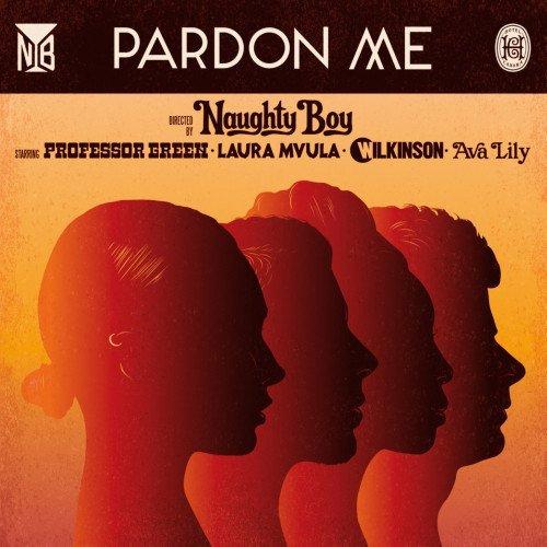 Naughty Boy - Pardon Me (Lynx Peace Edition) ft. Professor Green, Laura Mvula, Wilkinson & Ava Lily