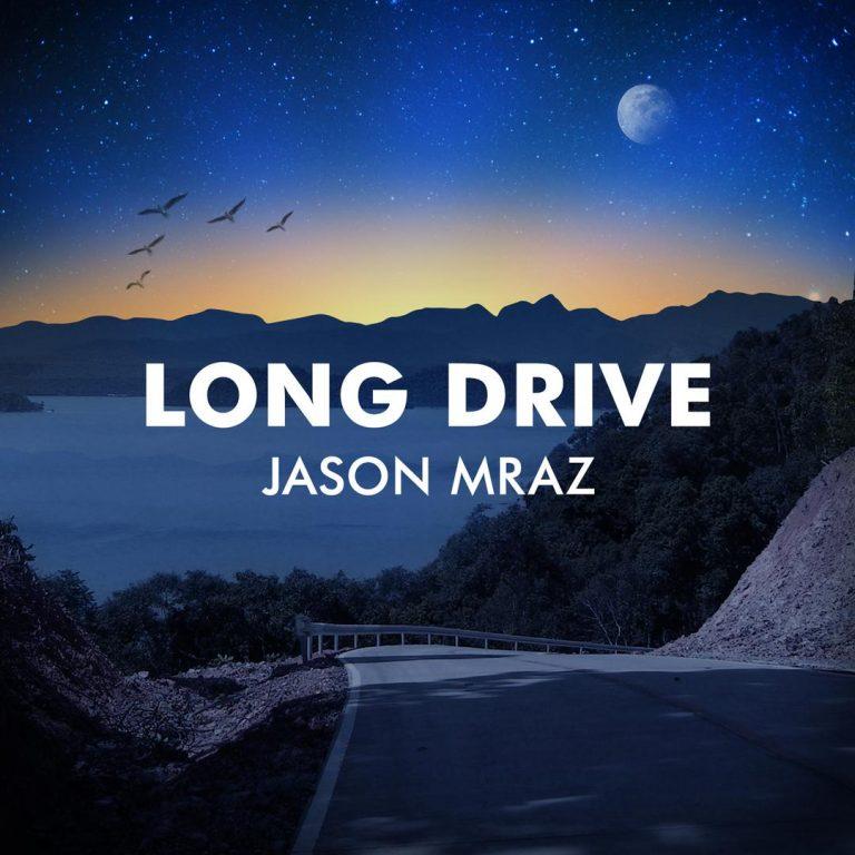 Jason Mraz - Long Drive
