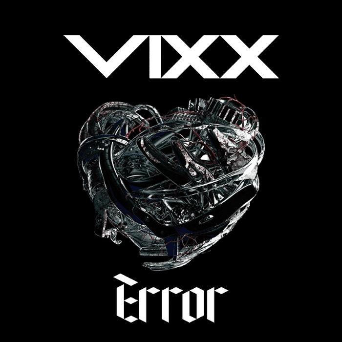 VIXX (빅스) - Error