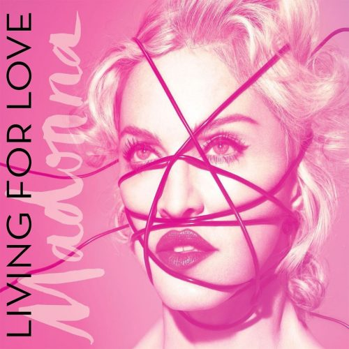 Madonna - Living For Love