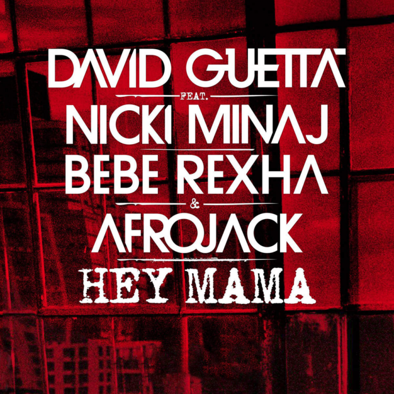 David Guetta - Hey Mama ft. Nicki Minaj, Afrojack & Bebe Rexha
