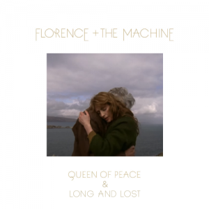 Florence + The Machine – Queen Of Peace & Long And Lost