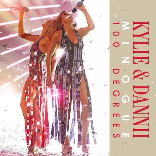 Kylie Minogue & Dannii Minogue - 100 Degrees