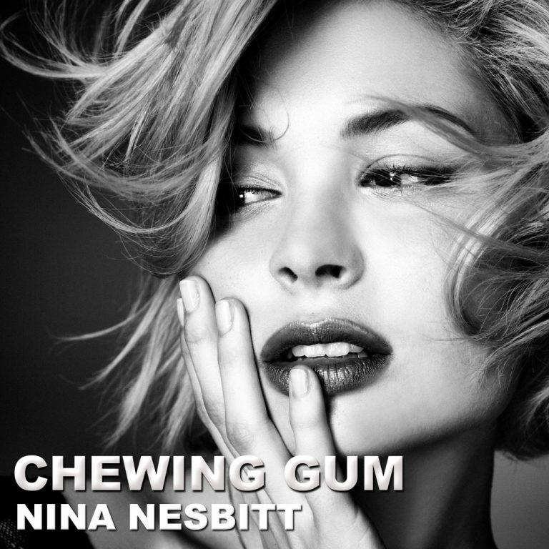 Nina Nesbitt - Chewing Gum