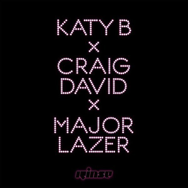 Katy B x Craig David x Major Lazer - Who Am I