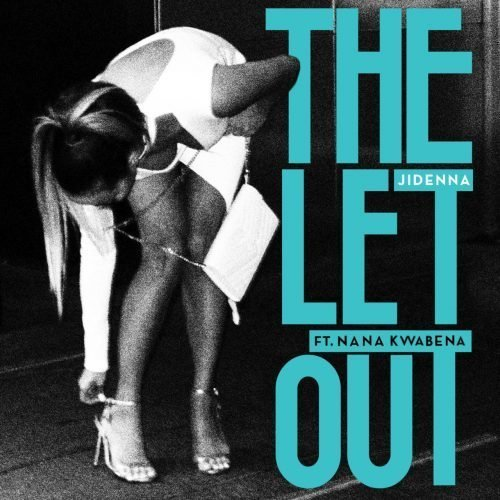 Jidenna - The Let Out ft. Nana Kwabena