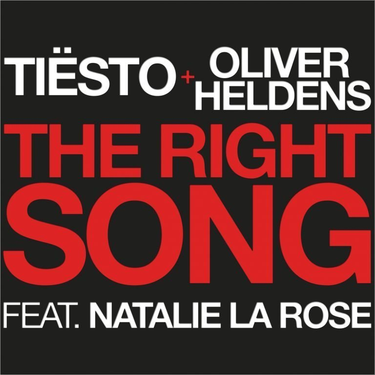 Tiësto & Oliver Heldens – The Right Song ft. Natalie La Rose