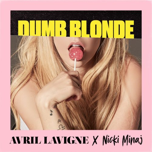 Avril Lavigne ft. Nicki Minaj - Dumb Blond