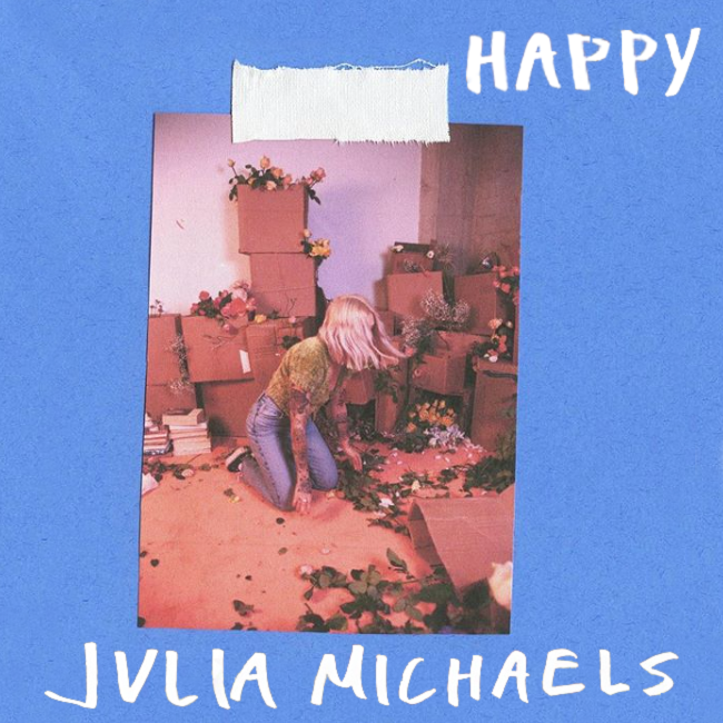 Julia Michaels - Happy