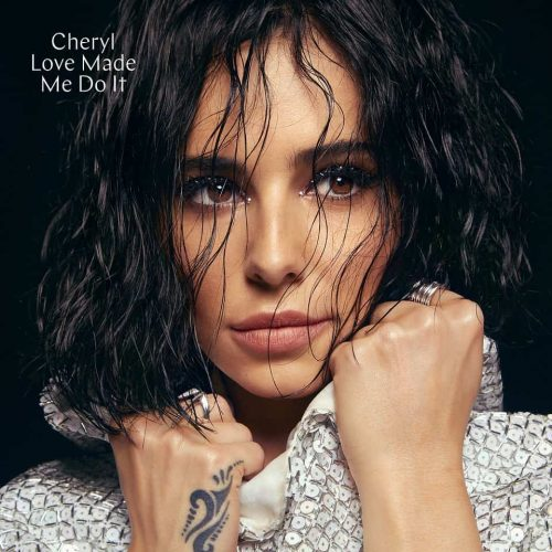 Cheryl - Love Made Me Do It Artwork