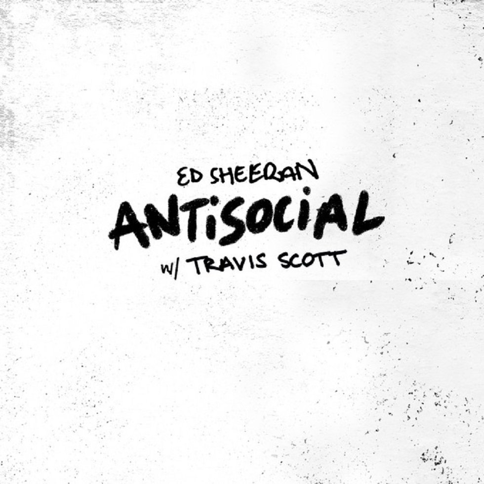 Ed Sheeran - Antisocial with Travis Scott