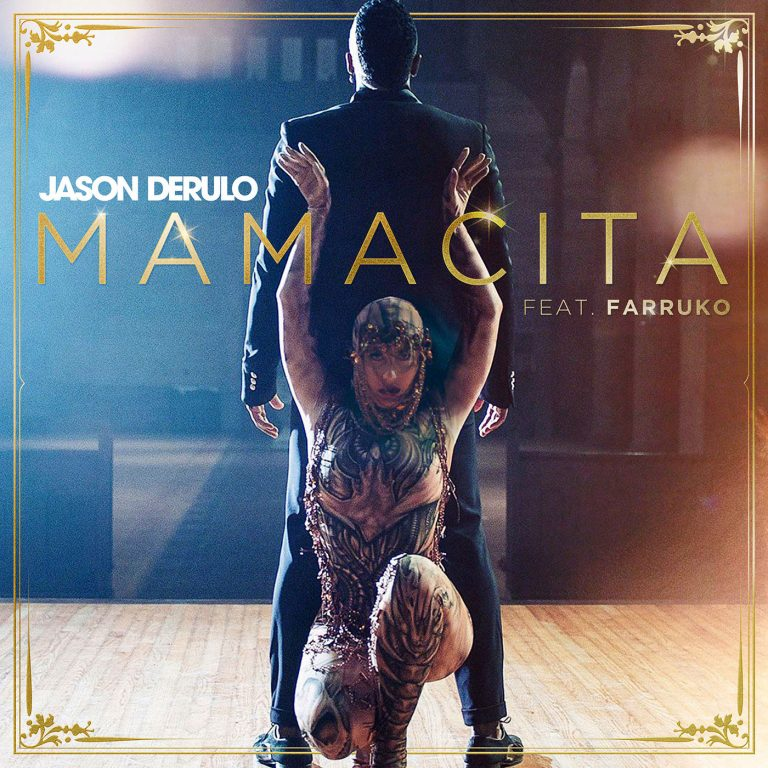 Jason Derulo - Mamacita ft. Farruko