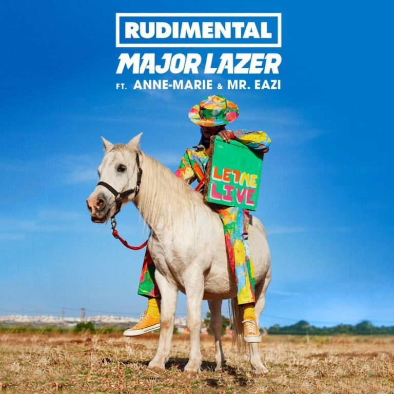 Rudimental & Major Lazer - Let Me Live (ft. Anne-Marie & Mr Eazi)