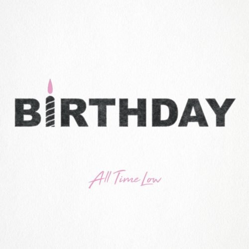 All Time Low - Birthday