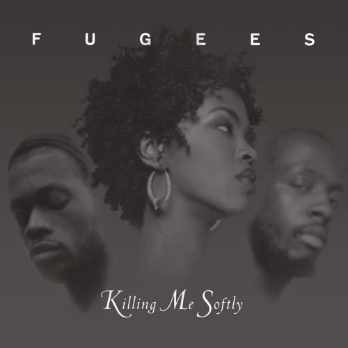 Fugees - Killing Me Softly With His Song