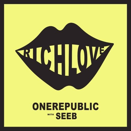 OneRepublic & Seeb - Rich Love