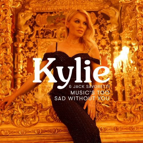 Kylie Minogue & Jack Savoretti - Music's Too Sad Without You