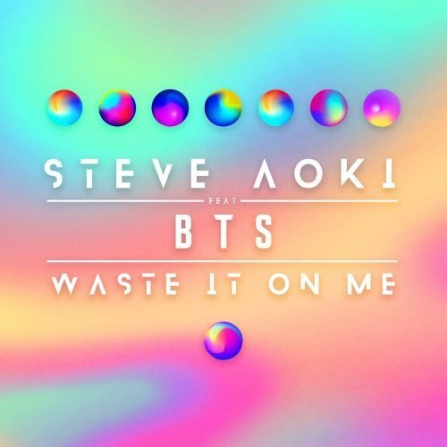 Steve Aoki - Waste It On Me ft. BTS