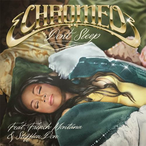 Chromeo - Don't Sleep ft. French Montana & Stefflon Don