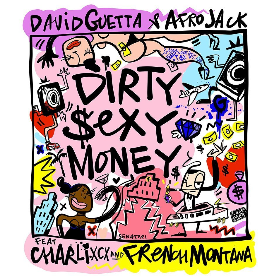 David Guetta & Afrojack ft. Charli XCX & French Montana - Dirty Sexy Money