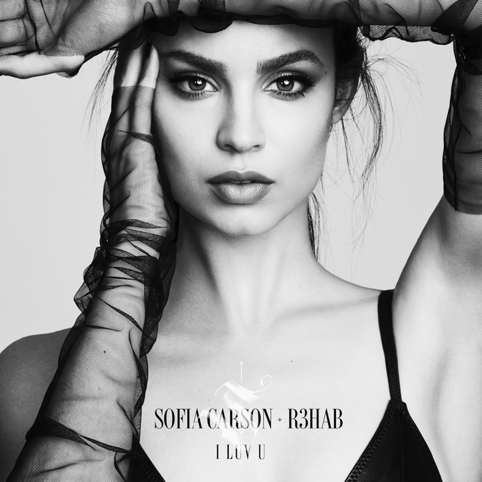 Sofia Carson & R3HAB - I Luv U