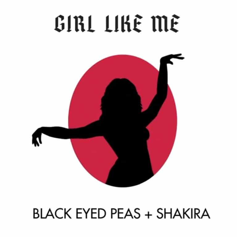 Black Eyed Peas & Shakira - GIRL LIKE ME