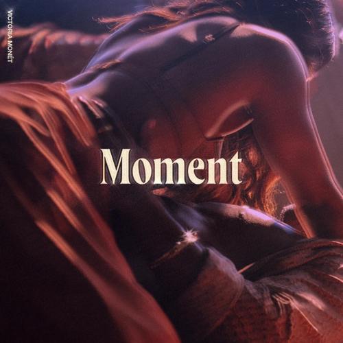 Victoria Monét - Moment